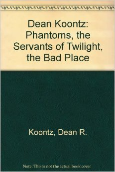 Phantoms / The Servants of Twilight / The Bad Place