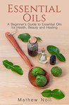 Essential Oils by Mathew Noll