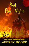 Red Fire Night (Red Butterfly, #3)