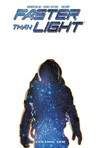 Faster Than Light, Volume 1 by Brian Haberlin