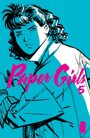 Paper Girls #5 by Brian K. Vaughan