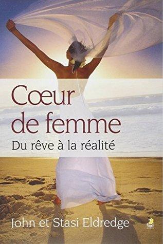 COEUR DE FEMME : DU RÊVE À LA RÉALITÉ