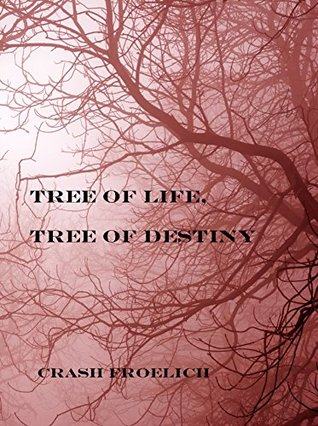 Tree of Life, Tree of Destiny (Dead Girls Club Book 2)