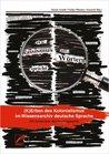 Wie Rassismus aus Wörtern spricht. Kerben des Kolonialismus im Wissensarchiv deutsche Sprache. Ein kritisches Nachschlagewerk.
