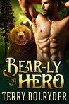 Bear-ly a Hero (Bear Claw Security, #2)
