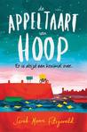 De appeltaart van hoop by Sarah Moore Fitzgerald