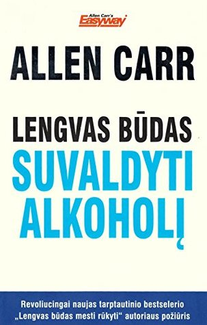 Lengvas budas suvaldyti alkoholi (Lithuanian)