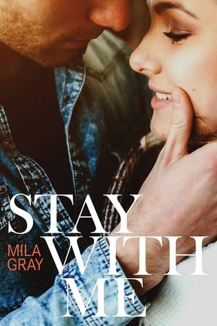 Stay With Me(Come Back to Me 2) - Mila Gray
