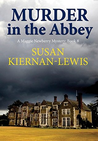 Murder in the Abbey (Maggie Newberry Mysteries, #8)