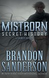Secret History by Brandon Sanderson