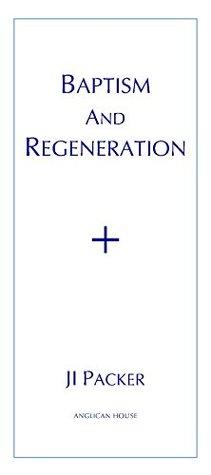 Baptism and Regeneration