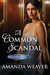 A Common Scandal (The Grant...