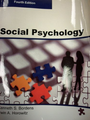SOCIAL PSYCHOLOGY, Fourth Edition