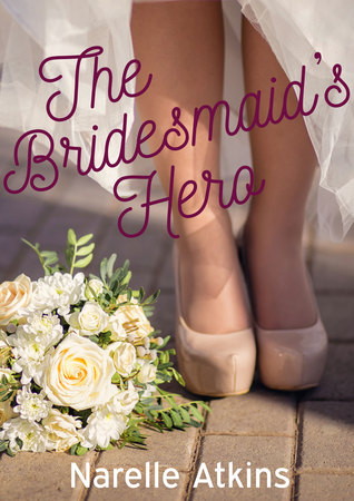 The Bridesmaid's Hero (Snowgum Creek #1.5)