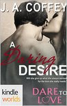 A Daring Desire (Dare to Love)