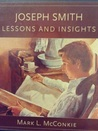 Joseph Smith Lessons and Insights