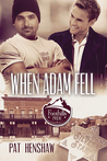 When Adam Fell (Foothills Pride, #4)