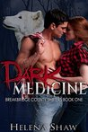 Dark Medicine (BBW Shifter Romance) (Breakbridge County Shifters Book 1)