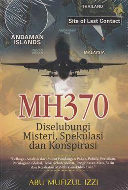 MH370: Diselubungi Misteri, Spekulasi dan Konspirasi