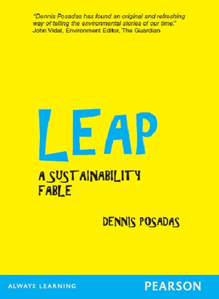 Leap: A Sustainability Fable (Singapore: Pearson, 2015)