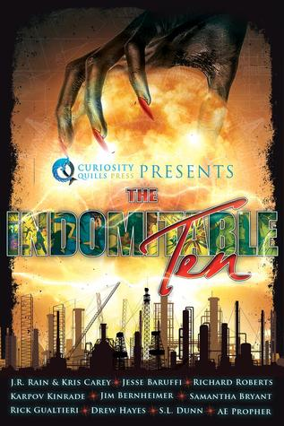 Ebook The Indomitable Ten: A Superhero/Supervillain Novella Anthology by J.R. Rain TXT!