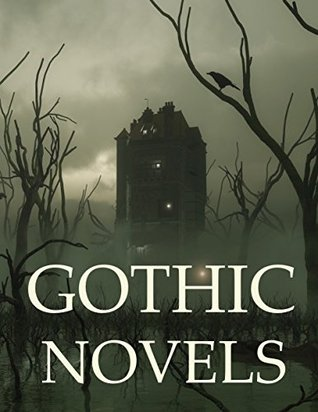 Classical Gothic Novels: Boxed Set