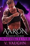 Aaron (Rocked by the Bear, #4)