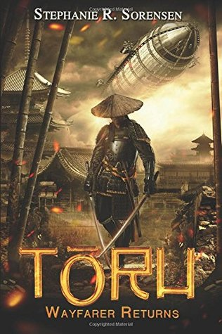 Toru: Wayfarer Returns (Sakura Steam #1)
