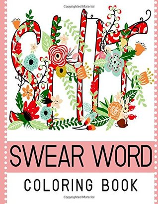Swear Word Coloring Book Best Seller Of Adult By NOT