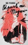 Odpusť mi. Megan by Abbie Rushton