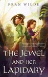 The Jewel and Her Lapidary cover
