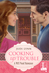 Cooking Up Trouble (Mill Pond, #1)