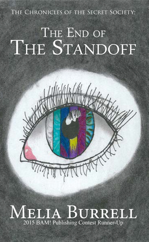 The Chronicles of the Secret Society: The End of the Standoff (#1)