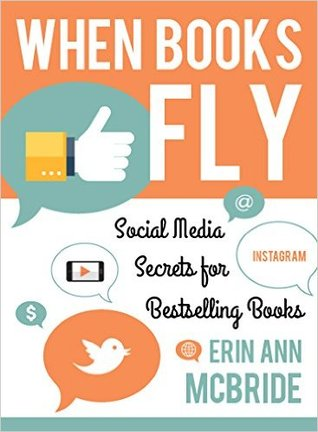 when-books-fly-social-media-secrets-for-bestselling-books