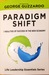 Paradigm Shift: 7 Realities of Success in the New Economy