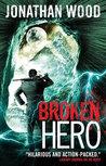 Broken Hero (Arthur Wallace, #4)
