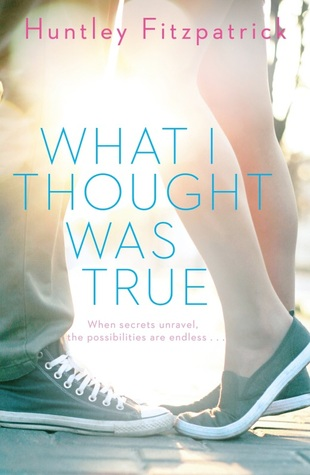 What I Thought Was True Huntley Fitzpatrick Epub