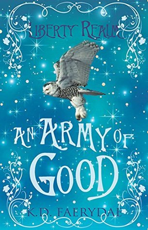 An Army of Good: Liberty Realm