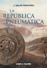 La República Pneumàtica: Els quatre confins