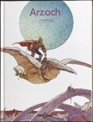 Arzach (Små historier fra det store univers, #1)