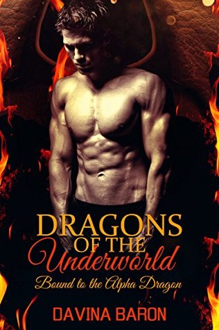 Dragons of the Underworld: Bound to the Alpha Dragon