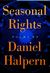 Seasonal Rights: Poems