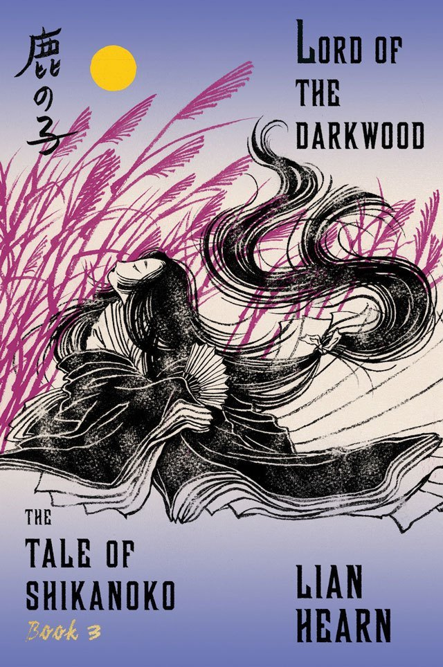 Lord of the Darkwood (Tale of Shikanoko, #3)