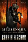 The Messenger: The Beginning of the End (Revelations Series Book 1)