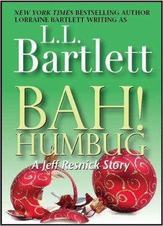 Bah! Humbug by L.L. Bartlett