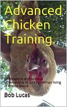 Advanced Chicken Training.: Confessions and obvious observations of an Englishman living in Rhode Island.
