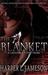The Blanket by Harper L. Jameson
