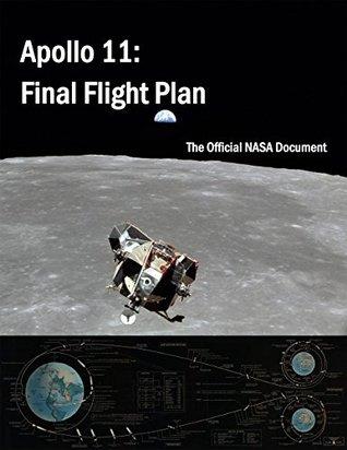 Apollo 11: Final Flight Plan: An official NASA document