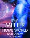 The Melier: Home World (Women of Dor Nye, #2)