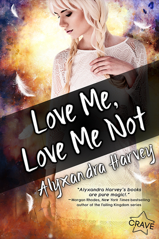 love me love me not de alyxandra harvey
